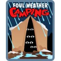 Foul Weather Camping fun patch